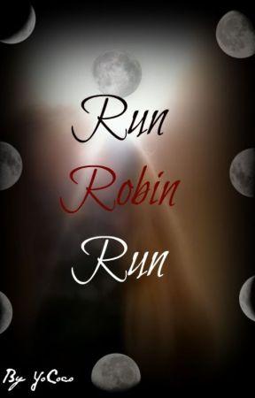 Run Robin Run by YoCoco
