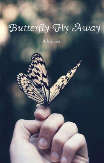 c9e8e5a47 Butterfly Fly Away - Ivy - Wattpad