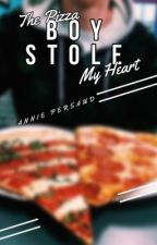 The Pizza Boy Stole my heart by Anniexo13