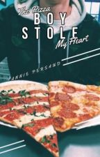 The Pizza Boy Stole my heart by annieexo_