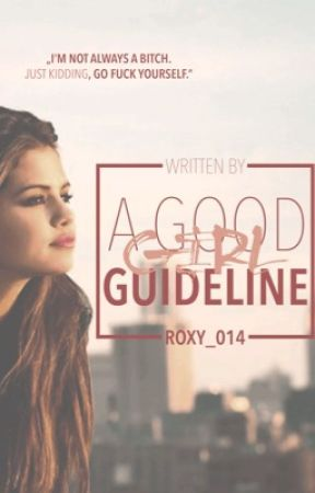 A Good Girl Guideline (Unedited) by Roxy_014