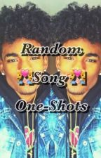 Random Song One-Shots by -UzisBaby-