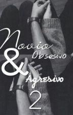 Novio Obsesivo & Agresivo 2 (Jos Canela) by Estefanychavz