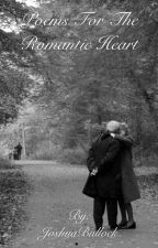 Poems For The Romantic Heart by JoshuaBullock