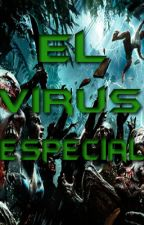 El virus especial by TheBanusco10
