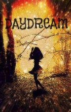 Daydream -HIATUS- by RuthIsTheBest