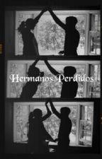 Hermanos Perdidos |EDITANDO| by Itsa_xp