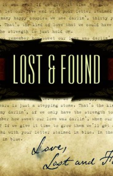 Lost And Found by TheDistressedWriter