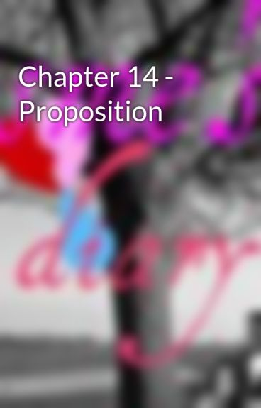 Chapter 14 - Proposition by EsmesDiary