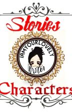 iamyourlovelywriter's List of Characters by iamyourlovelywriter