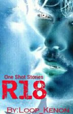 R18: One Shot Stories (boyXboy) [COMPLETE] by Loop_Kenon