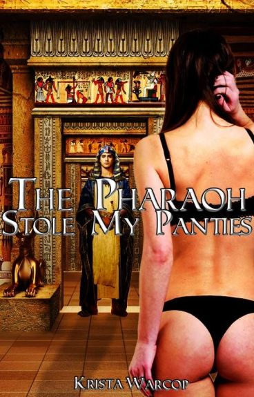 The Pharaoh Stole My Panties by ShiningGalaxy