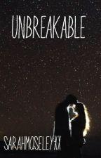 Unbreakable - Harry Styles by sarahmoseleyxx