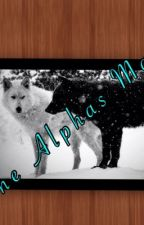 The Alphas Mate by _ItsSharkyy_
