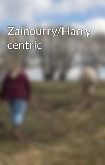 Zainourry/Harry centric
