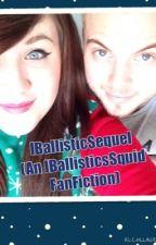 IBallisticSequel (An IBallisticSquid FanFiction) by VIPenderChicken_7