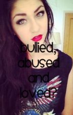 Bullied, Abused and Loved? by bam_magconxo