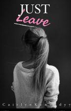 Just leave ( Brett Talbot ) by CaitlynKennedy7