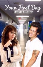 Your First Day - Harry Styles FanFic by zoeytheawesome