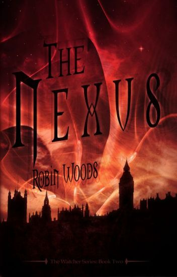 The Nexus: The Watcher Series Book Two (First 50 Pages)