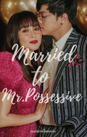 Married to Mr.Possessive (kathniel)