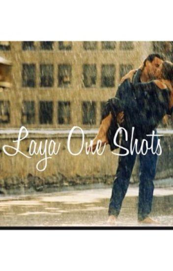 Laya One Shots