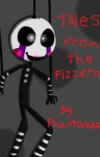 Five Nights at Freddy's: Tales from the Pizzeria [Book 4] by Phantom265