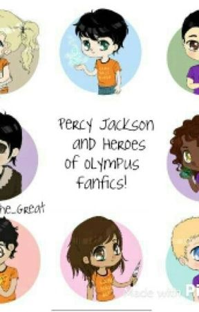Percy Jackson and Heroes Of Olympus Fanfics by fanboyswhereareyou