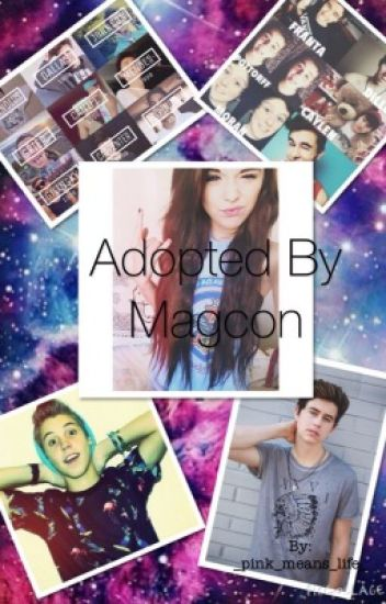 Adopted By Magcon (slow updates)