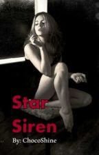 Star Siren (Reluctant Bride No. 3) by ChocoShine