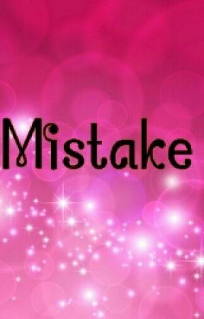Mistake by csmith78