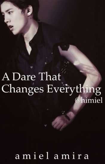 A Dare That Change Everything (Luhan fanfic)