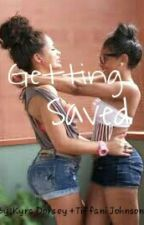 Getting Saved by Dope_Chicks