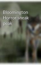 Bloomington Horror sneak peak by r4nd0m