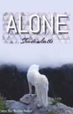 Alone by Shadowkat6