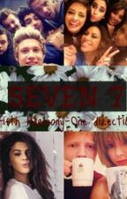 """Seven"" (Fifth Harmony & One Direction AU) #TERMINADA# by JazminHS"