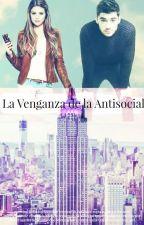La Venganza De La Antisocial(Zaylena) by stacydeolinda