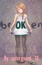 Lauren's life by colorguard_13