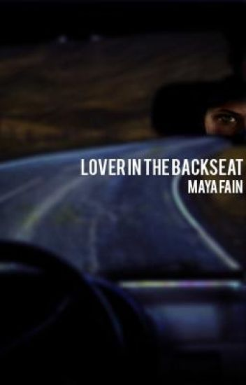 Lover in the Backseat