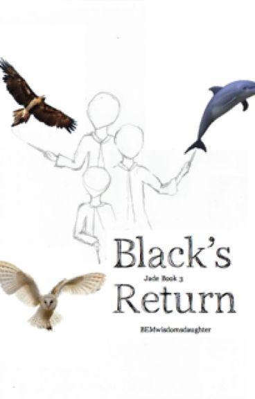 Black's Return {Jade Book 3}