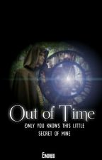 Out of Time by tigerbehindthekitten