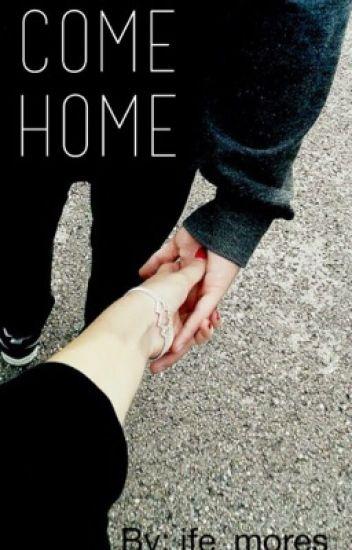 Come Home//T.S