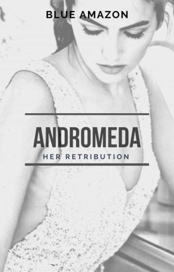 Andromeda 2: Her Retribution