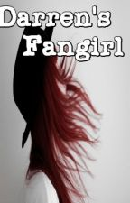 Darren's Fangirl(ON-HOLD) by ClaireMontecino