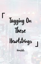 「Tugging On These Heartstrings」 by AiresFalls