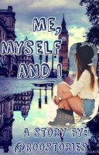 Me, myself and I by Roostories
