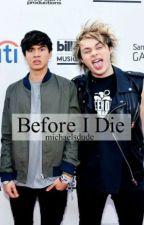 Before I Die // malum by michaelsdude