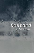 Bastard by lamurphx