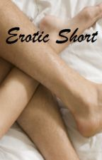 Erotic Short Stories by babeslovemewinkyface