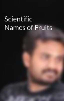 Scientific Names of Fruits
